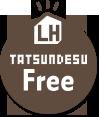 TATSUNDESU LH Free